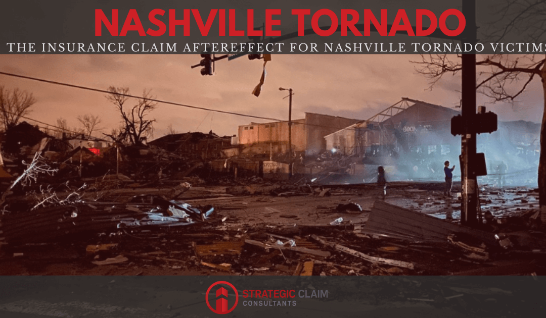 The Insurance Claim Aftereffect for Nashville Tornado Victims