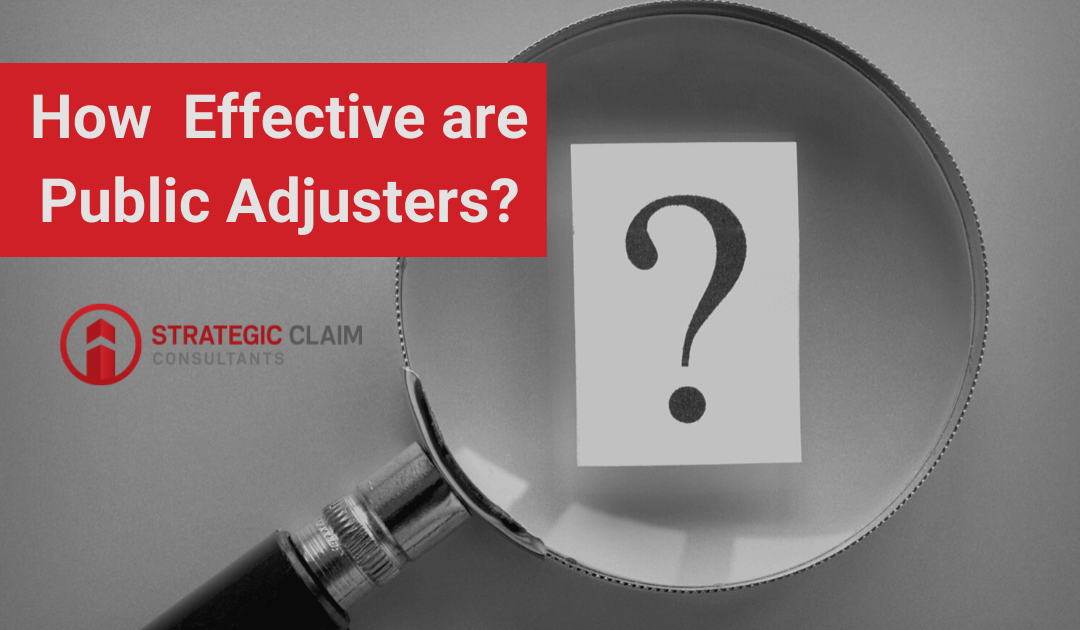 How Effective are Public Adjusters?