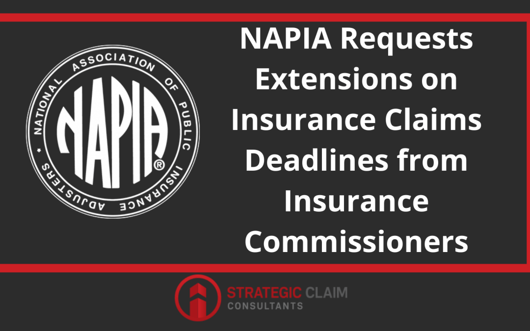 NAPIA Requests Extensions on Insurance Claims Deadlines from Insurance Commissioners