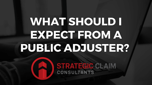 What Should I Expect From my Public Adjuster?