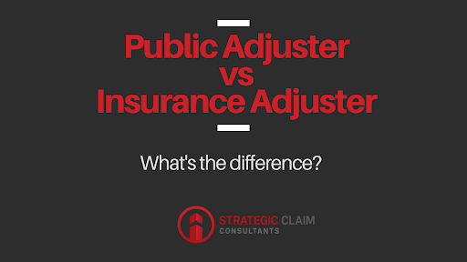 What's the Difference Between a Public Adjuster and an Adjuster That Works Through an Insurance Company?