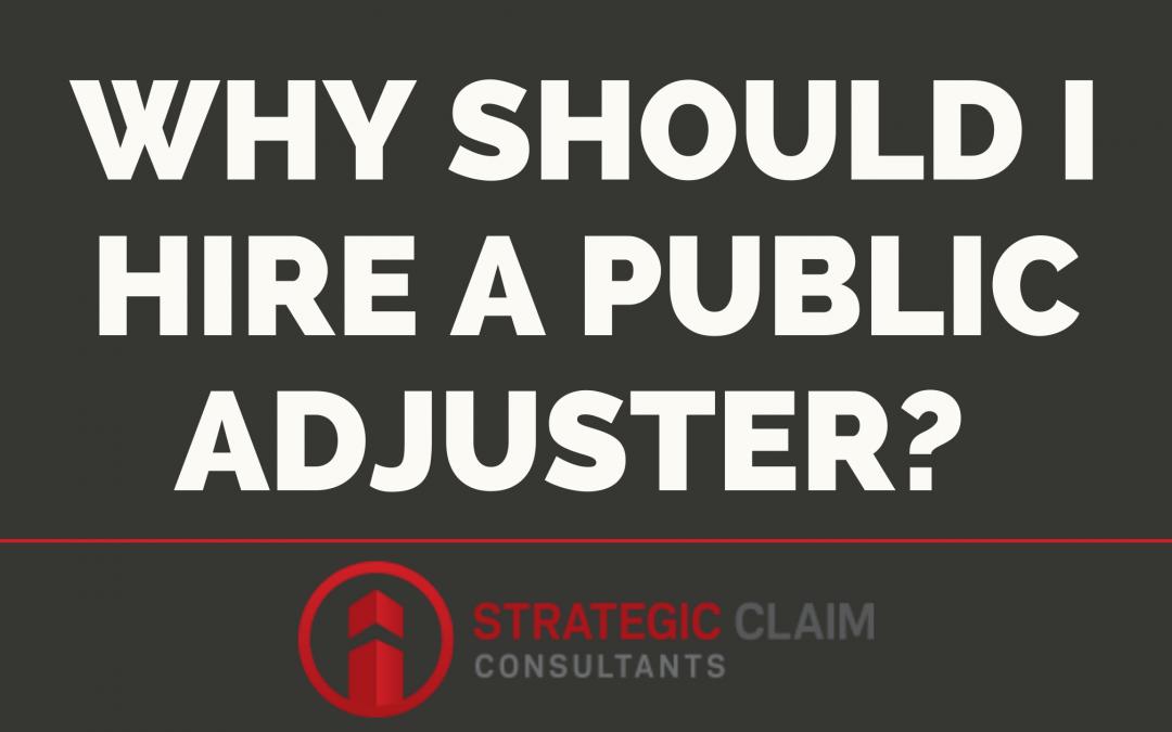 Why Should I Hire a Public Adjuster?