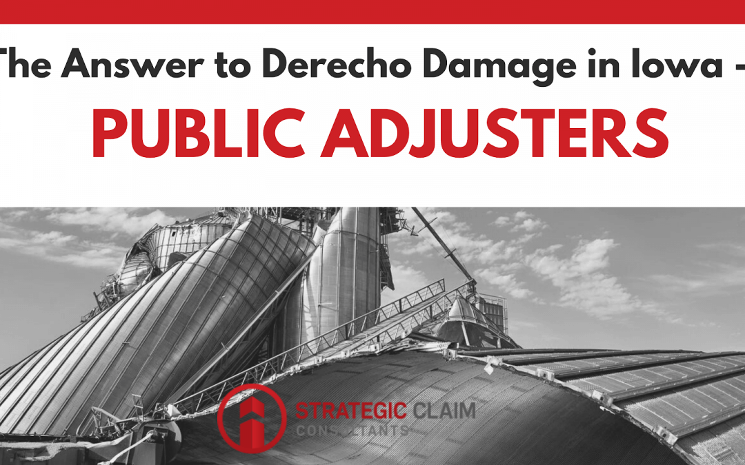 The Answer to Derecho Damage in Iowa – Public Adjusters