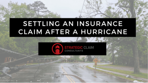 Settling an Insurance Claim After a Hurricane