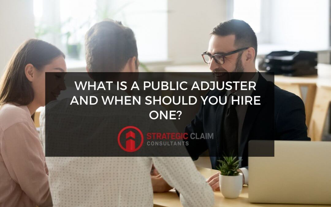 What is a Public Adjuster and When to Hire One?