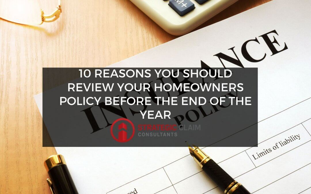 10 Reasons you Should Review Your Homeowners Policy