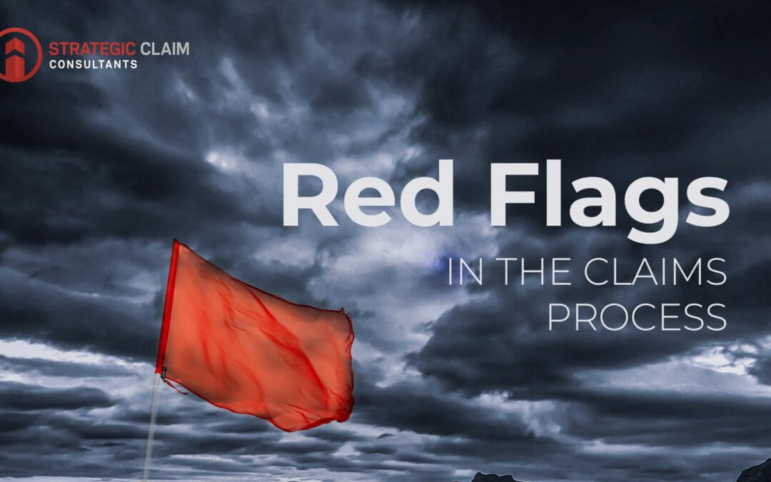 Red Flags in the Claims Process